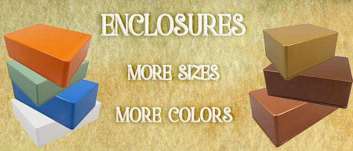 New Enclosures added! More sizes, more colors!